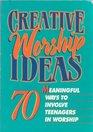 Creative Worship Ideas