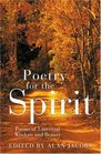 Poetry for the Spirit  Poems of Universal Wisdom and Beauty