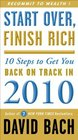 Start Over Finish Rich 10 Steps to Get You Back on Track in 2010