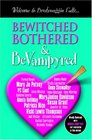 Bewitched Bothered  BeVampyred