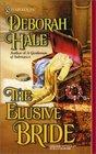 The Elusive Bride (Harlequin Historical, No 539)