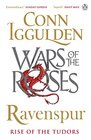 War of the Roses Ravenspur Rise of the Tudors