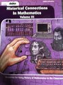 Historical Connections in Mathematics: Resources for Using History of Mathematics in the Classroom, Volume 3 (Historical Connections in Mathematics)