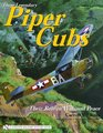 Those Legendary Piper Cubs Their Role In War And Peace