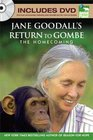 Jane Goodall's Return to Gombe The Homecoming