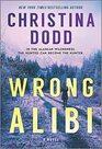 Wrong Alibi An Alaskan Mystery