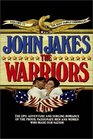 The Warriors (Kent Family Chronicles, Bk 6)
