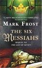 The Six Messiahs (Arthur Conan Doyle, Bk 2)