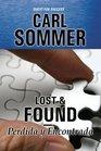 Lost  Found / Perdida y Encontrada