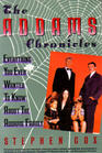 The Addams Chronicles Everything You Ever Wanted to Know About the Addams Family