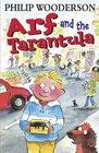 Arf and the Tarantula