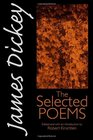 James Dickey The Selected Poems