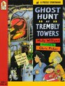 Ghost Hunt at Trembly Towers (A Puzzle Storybook)