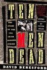 Ten Men Dead The Story of the 1981 Irish Hunger Strike