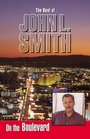 On the Boulevard--The Best of John L Smith