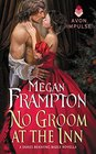 No Groom at the Inn (Dukes Behaving Badly, Bk 2.5)