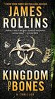 Kingdom of Bones A Thriller
