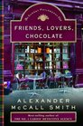 Friends, Lovers, Chocolate (Isabel Dalhousie, Bk 2)