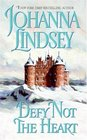 Defy Not the Heart (Shefford, Bk 1)