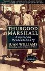 Thurgood Marshall  American Revolutionary