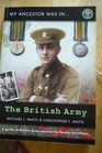 My Ancestor Was in the British Army A Guide to British Army Sources for Family Historians
