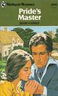 Pride's Master (Harlequin Romance, No 2309)