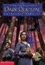 Dark Quetzal (Echorium Sequence, Bk 3)