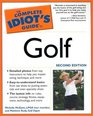 The Complete Idiot's Guide to Golf Second Edition