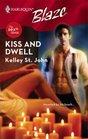 Kiss And Dwell (Sexth Sense, Bk 1) (Harlequin Blaze, No 325)