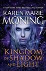 Kingdom of Shadow and Light A Fever Novel