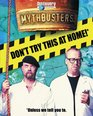 MythBusters Don't Try This at Home