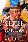 The Sheriff of Tonto Town The Complete Tales of Sheriff Henry Volume 2