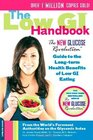 The Low GI Handbook The New Glucose Revolution Guide to the Long-Term Health Benefits of Low GI Eating