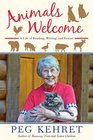 Animals Welcome A Life of Reading Writing and Rescue