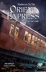 Madness on the Orient Express 16 Lovecraftian Tales of an Unforgettable Journey