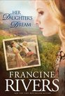 Her Daughter\'s Dream (Marta\'s Legacy, Bk 2)