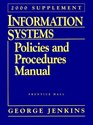 Information Systems Policies and Procedures Manual 2000 Supplement