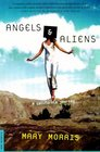 Angels and Aliens A Journey West