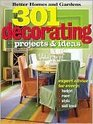 301 Decorating Projects  Ideas Better Homes and Gardens Series