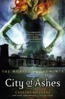 City of Ashes (Mortal Instruments, Bk 2)