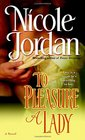 To Pleasure a Lady (Courtship Wars, Bk. 1)