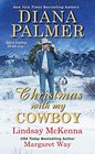 Christmas with My Cowboy The Snow Man / Kassie's Cowboy / Her Outback Husband
