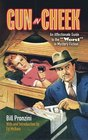 Gun in Cheek An Affectionate Guide to the Worst in Mystery Fiction