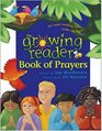 The Growing Reader Book of Prayers