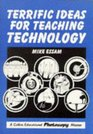 Terrific Ideas for Teaching Technology