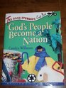 God's People Become a Nation (Good Steward's Craft Book)