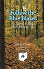 Follow Blue Blazes Guide To Hiking Ohio'S Buckeye Trail