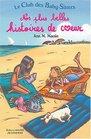 Nos Plus Belles Histoires De Coeur (French Edition)
