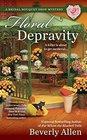 Floral Depravity (Bridal Bouquet Shop, Bk 3)