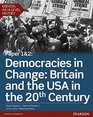 Edexcel AS/A Level History Paper 12 Democracies in Change Britain and the USA in the 20th Century Student Book  Activebook